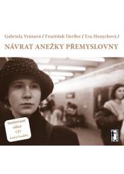 Návrat Anežky Přemyslovny + CD (Kniha)