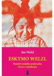 Eskymo Welzl. Paměti českého polárního lovce a zlatokopa (pdf)