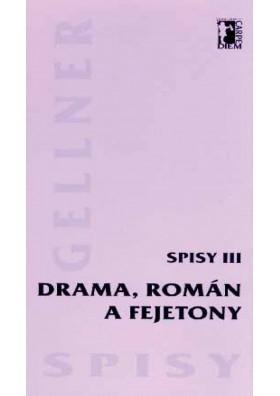 Drama, román a fejetony (Spisy III) (pdf)