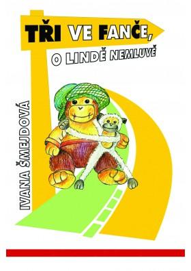 Tři ve Fanče, o Lindě nemluvě (pdf)